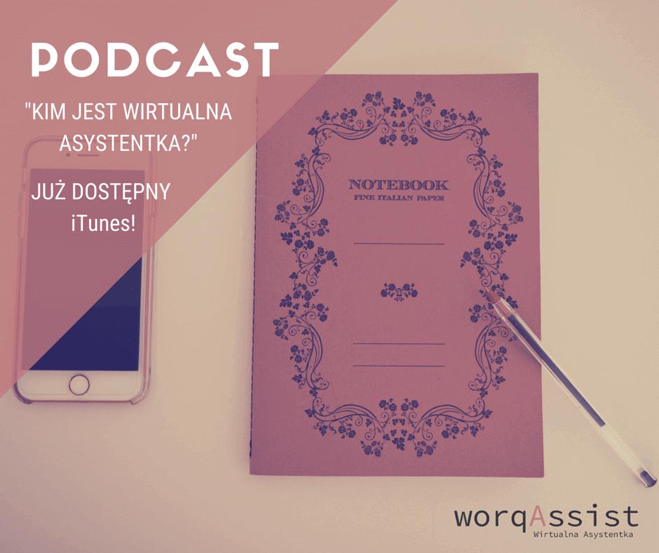 Podcast - Kim jest Wirtualna Asystentka?