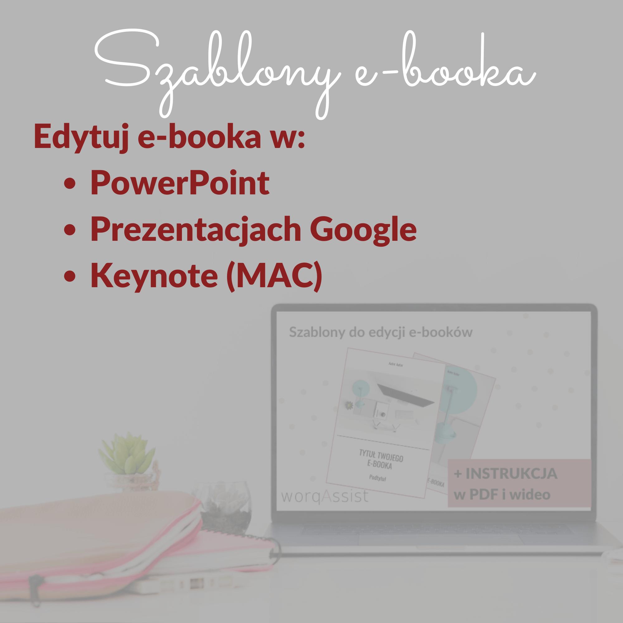 Szablony e-booków worqAssist do edycji w PowerPoint, Prezentacjach Google i Keynote (MAC)